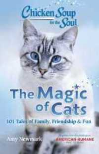 Link to an enlarged image of The Magic of Cats : 101 Tales of Family, Friendship & Fun (Chicken Soup for the Soul)