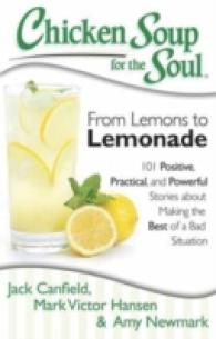 Link to an enlarged image of Chicken Soup for the Soul : From Lemons to Lemonade: 101 Positive, Practical, and Powerful Stories about Making the Best of a Bad Situation (Chicken S