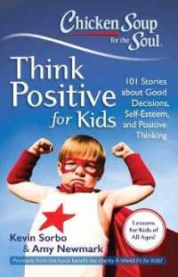 image of Chicken Soup for the Soul Think Positive for Kids : 101 Stories about Good Decisions, Self-Esteem, and Positive Thinking (Chicken Soup for the Soul)