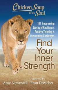 Link to an enlarged image of Chicken Soup for the Soul Find Your Inner Strength : 101 Empowering Stories of Resilience, Positive Thinking & Overcoming Challenges (Chicken Soup for