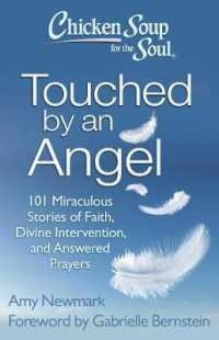 Link to an enlarged image of Chicken Soup for the Soul Touched by an Angel : 101 Miraculous Stories of Faith, Divine Intervention, and Answered Prayers (Chicken Soup for the Soul)