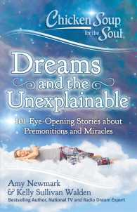 Link to an enlarged image of Chicken Soup for the Soul Dreams and the Unexplainable : 101 Eye-Opening Stories about Premonitions and Miracles (Chicken Soup for the Soul)