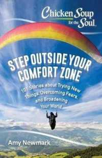Link to an enlarged image of Chicken Soup for the Soul Step Outside Your Comfort Zone : 101 Stories about Trying New Things, Overcoming Fears, and Broadening Your World (Chicken S
