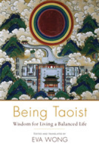 Link to an enlarged image of Being Taoist : Wisdom for Living a Balanced Life