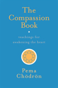 Link to an enlarged image of The Compassion Book : Teachings for Awakening the Heart