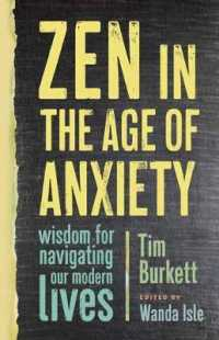 Link to an enlarged image of Zen in the Age of Anxiety : Wisdom for Navigating Our Modern Lives