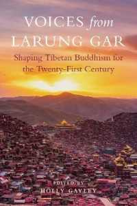 Link to an enlarged image of Voices from Larung Gar : Shaping Tibetan Buddhism for the Twenty-First Century
