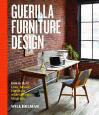 Link to an enlarged image of Guerilla Furniture Design : How to Build Lean, Modern Furniture with Salvaged Materials