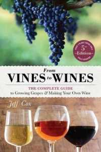 Link to an enlarged image of From Vines to Wines : The Complete Guide to Growing Grapes & Making Your Own Wine (5th)