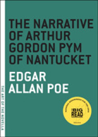 Link to an enlarged image of The Narrative of Arthur Gordon Pym of Nantucket (The Art of the Novella)