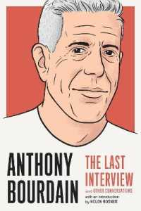 Link to an enlarged image of Anthony Bourdain : The Last Interview and Other Conversations (Last Interview)