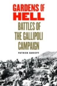 Link to an enlarged image of Gardens of Hell : Battles of the Gallipoli Campaign