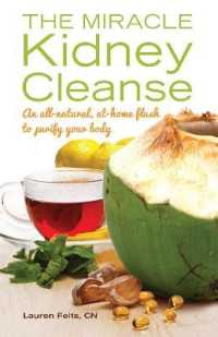 Link to an enlarged image of The Miracle Kidney Cleanse : An all-natural, at-home flush to purify your body