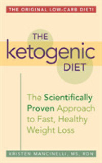 Link to an enlarged image of The Ketogenic Diet : A Scientifically Proven Approach to Fast, Healthy Weight Loss