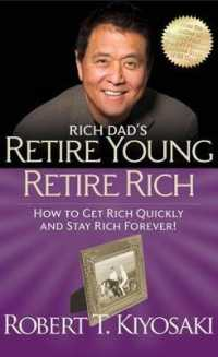 Link to an enlarged image of Rich Dad's Retire Young, Retire Rich: How to Get Rich Quickly and Stay Rich Forever!