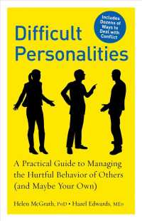 Link to an enlarged image of Difficult Personalities : A Practical Guide to Managing the Hurtful Behavior of Others (And Maybe Your Own)