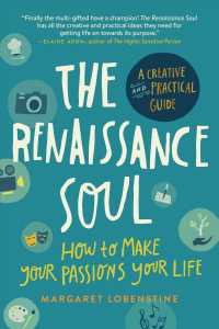 Link to an enlarged image of The Renaissance Soul : How to Make Your Passions Your Life - a Creative and Practical Guide (Updated)