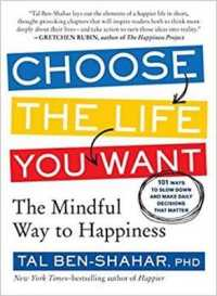 Link to an enlarged image of Choose the Life You Want : The Mindful Way to Happiness (Reprint)