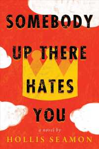 Link to an enlarged image of Somebody Up There Hates You (Reprint)