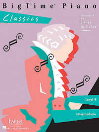 Link to an enlarged image of BigTime Piano Classics, Level 4 : Intermediate (Bigtime Piano Classics)