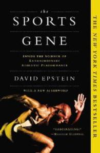 Link to an enlarged image of The Sports Gene : Inside the Science of Extraordinary Athletic Performance