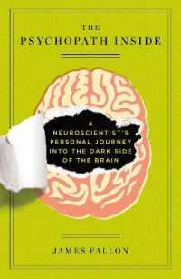 Link to an enlarged image of The Psychopath inside : A Neuroscientist's Personal Journey into the Dark Side of the Brain (Reprint)