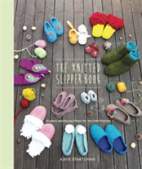 Link to an enlarged image of The Knitted Slipper Book : Slippers and House Shoes for the Entire Family