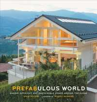 Link to an enlarged image of Prefabulous World : Energy-Efficient and Sustainable Homes around the Globe
