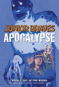 Link to an enlarged image of Junior Braves of the Apocalypse 2 : Out of the Woods (Junior Braves of the Apocalypse)