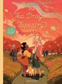 Link to an enlarged image of The Tea Dragon Tapestry (Tea Dragon Society)