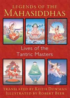 Link to an enlarged image of Legends of the Mahasiddhas : Lives of the Tantric Masters (3rd)