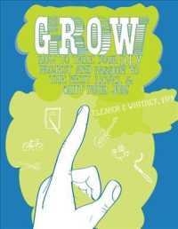 image of Grow : How to Take Your Diy Project & Passion to the Next Level and Quit Your Job! (Cantankerous Title)