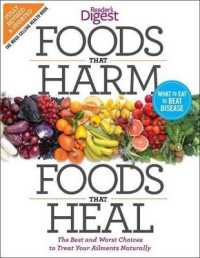 Link to an enlarged image of Foods That Harm, Foods That Heal : The Best and Worst Choices to Treat Your Ailments Naturally