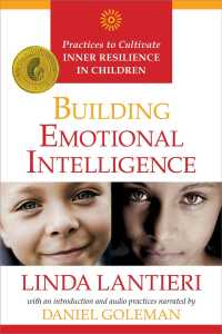 Link to an enlarged image of Building Emotional Intelligence : Practices to Cultivate Inner Resilience in Children (Paperback + Spoken Word Compact Disc RE)