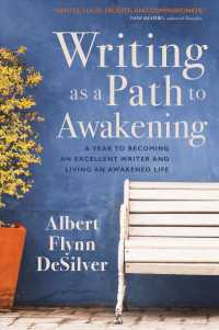 Link to an enlarged image of Writing as a Path to Awakening : A Year to Becoming an Excellent Writer and Living an Awakened Life