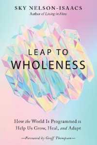 Link to an enlarged image of Leap to Wholeness : How the World Is Programmed to Help Us Grow, Heal, and Adapt