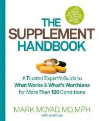 Link to an enlarged image of The Supplement Handbook : A Trusted Expert's Guide to What Works & What's Worthless for More than 100 Conditions
