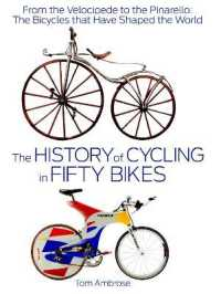Link to an enlarged image of The History of Cycling in Fifty Bikes : From the Velocipede to the Pinarello: the Bicycles That Have Shaped the World