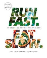 Link to an enlarged image of Run Fast. Eat Slow. : Nourishing Recipes for Athletes