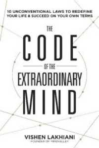 Link to an enlarged image of The Code of the Extraordinary Mind : 10 Unconventional Laws to Redefine Your Life and Succeed on Your Own Terms (OME C-FORMAT)
