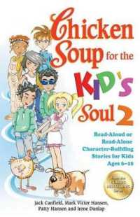 Link to an enlarged image of Chicken Soup for the Kid's Soul 2 : Read-Aloud or Read-Alone Character-Building Stories for Kids Ages 6-10 (Chicken Soup for the Soul)