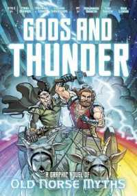 Link to an enlarged image of Gods and Thunder : A Graphic Novel of Old Norse Myths