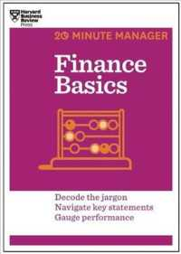 Link to an enlarged image of Finance Basics : Decode the Jargon Navigate Key Statements Gauge Performance (20 Minute Manager)