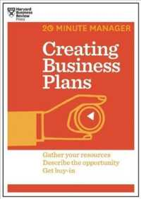 Link to an enlarged image of Creating Business Plans : Gather Your Resources Descrige the Opportunity Get Buy-in (20 Minute Manager)