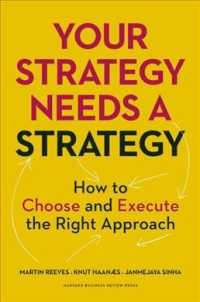 Your Strategy Needs a Strategy 9781625275868