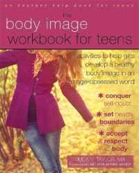 Link to an enlarged image of The Body Image Workbook for Teens : Activities to Help Girls Develop a Healthy Body Image in an Image-Obsessed World (Instant Help Solutions) (CSM Workbook)