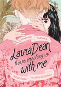 Laura Dean Keeps Breaking Up with Me 9781626722590