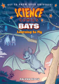 Link to an enlarged image of Bats : Learning to Fly (Science Comics)