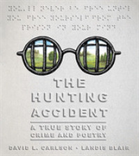 Link to an enlarged image of The Hunting Accident : A True Story of Crime and Poetry