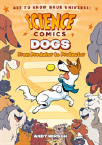 Link to an enlarged image of Dogs : From Predator to Protector (Science Comics)